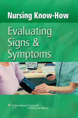 Nursing Know-How: Evaluating Signs And Symptoms | BCCC BOOKSTORE